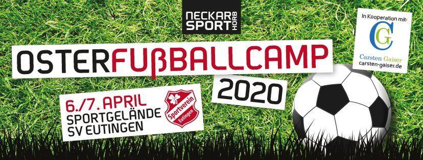 Osterfußballcamp 2020 mit Coach Carsten Gaiser in Eutingen - Termine